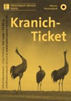 Kranich-Ticket